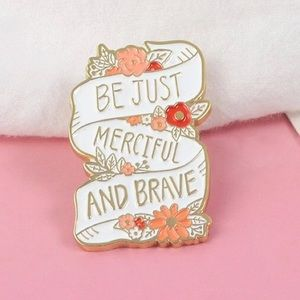 Jewelry - Just Merciful Brave Enamel Pin C.S. Lewis Narnia